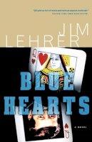 Lehrer, Jim - Blue Hearts - 9781586480318 - KEX0232377