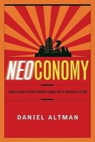 Altman, Daniel - Neoconomy: George Bush's Revolutionary Gamble with America's Future - 9781586482299 - KRF0019187