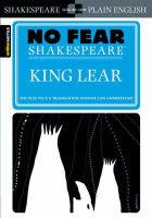 William Shakespeare, edited by SparkNotes - King Lear (No Fear Shakespeare) - 9781586638535 - KKD0005326