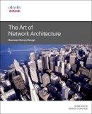 White, Russ; Morris, Scott; Donohue, Denise - The Art of Network Architecture - 9781587143755 - V9781587143755