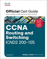 Odom, Wendell - CCNA Routing and Switching ICND2 200-105 Official Cert Guide - 9781587205798 - V9781587205798