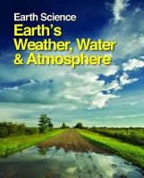 Margaret Boorstein - Earth's Weather, Water and Atmosphere (Earth Science) - 9781587659850 - V9781587659850