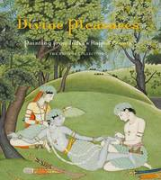McInerney, Terence - Divine Pleasures: Painting from India's Rajput Courts. The Kronos Collections - 9781588395900 - V9781588395900
