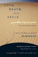 Al-Bayati, Abdul Wahab - Love, Death and Exile - 9781589010048 - V9781589010048