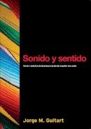 Guitart, Jorge M. - Sonido Y Sentido - 9781589010260 - V9781589010260