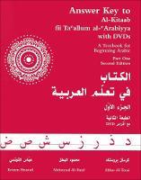 Brustad, Kristen; Al-Batal, Mahmoud; Al-Tonsi, Abbas - Answer Key to Al-Kitaab Fii Ta Callum Al-cArabiyya - 9781589010376 - V9781589010376
