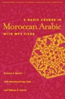 Harrell, R.S.; Abu-Talib, Mohammed; Carroll, William S. - Basic Course in Moroccan Arabic with MP3 Files - 9781589010819 - V9781589010819