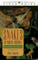 Tennant, Alan - Snakes of North America: Eastern and Central Regions (Lone Star Field Guides) - 9781589070035 - V9781589070035