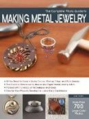 Sartin, John - The Complete Photo Guide to Making Metal Jewelry - 9781589237360 - V9781589237360