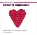 Burger, Deborah - 100 Crochet Appliques - 9781589237520 - V9781589237520