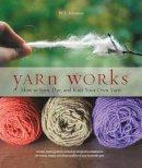 Johnson, W.J. - Yarn Works - 9781589237889 - V9781589237889