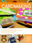 Watanabe, Judi - The Complete Photo Guide to Cardmaking - 9781589238824 - V9781589238824