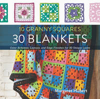 Hubert, Margaret - 10 Granny Squares 30 Blankets - 9781589238930 - V9781589238930