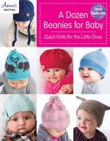 Annie's - Dozen Beanies for Baby - 9781590122662 - V9781590122662