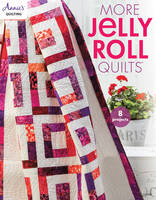Annie's - More Jelly Roll Quilts (Annie's Quilting) - 9781590124192 - V9781590124192