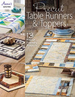 Annie's - Precut Table Runners & Toppers (Annie's Quilting) - 9781590126691 - V9781590126691
