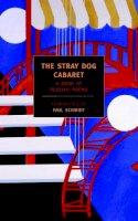 - The Stray Dog Cabaret - 9781590171912 - V9781590171912