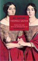 Gautier, Theophile - My Fantoms (New York Review Books Classics) - 9781590172711 - V9781590172711
