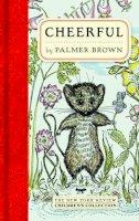 Brown, Palmer - Cheerful - 9781590175019 - V9781590175019