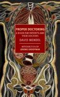 Mendel, David - Proper Doctoring - 9781590176214 - V9781590176214