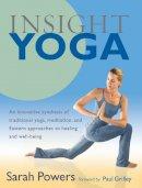 Powers, Sarah - Insight Yoga - 9781590305980 - V9781590305980