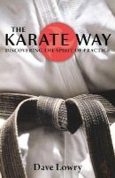 Lowry, Dave - The Karate Way - 9781590306475 - V9781590306475