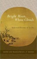 Po, Li - Bright Moon, White Clouds - 9781590307465 - V9781590307465