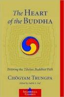 Trungpa, Chogyam - The Heart of the Buddha - 9781590307663 - V9781590307663