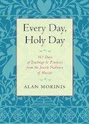 Morinis, Alan - Every Day, Holy Day - 9781590308103 - V9781590308103