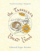 Edward Espe Brown - The Tassajara Bread Book - 9781590308363 - V9781590308363