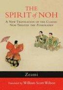 Zeami - The Spirit of Noh - 9781590309940 - V9781590309940
