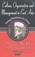 Wels, Harry - Culture, Organization and Management in East Asia - 9781590334270 - V9781590334270