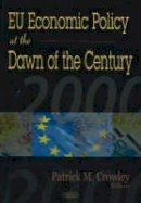 - EU Economic Policy at the Dawn of the Century - 9781590335871 - V9781590335871