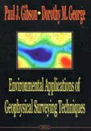 Gibson, Paul J.; George, Dorothy M. - Environmental Applications of Geophysical Surveying Techniques - 9781590337820 - V9781590337820