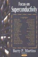 - Focus on Superconductivity - 9781590338650 - V9781590338650