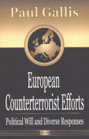 Gallis, Paul - European Counterterrorist Efforts: Political Will and Diverse Responses - 9781590338803 - KMB0000032