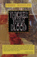 Rudolph, Penny - Thicker Than Blood (Rachel Chavez Mysteries) - 9781590581483 - V9781590581483