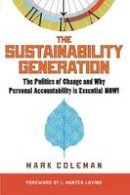 Coleman, Mark - The Sustainability Generation - 9781590792339 - V9781590792339