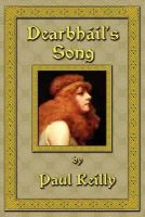 Reilly, Paul - Dearbhail's Song - 9781591080091 - KST0035779