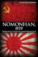 Goldman, Stuart D - Nomonhan, 1939 - 9781591143390 - V9781591143390