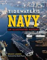Bruce R. Linder - Tidewater's Navy: An Illustrated History (Naval Institute Press) - 9781591144656 - KTJ0042435