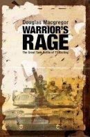 Macgregor, Douglas - Warrior's Rage: The Great Tank Battle of 73 Easting - 9781591145332 - V9781591145332