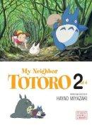 Hayao Miyazaki - My Neighbor Totoro: Film Comic (My Neighbor Totoro, Book 2) - 9781591166849 - V9781591166849