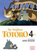 Hayao Miyazaki - My Neighbor Totoro: Film Comic (My Neighbor Totoro, Book 4) - 9781591167006 - V9781591167006