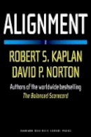 Kaplan, Robert S.; Norton, David P. - Alignment - 9781591396901 - V9781591396901