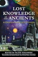 Glenn Kreisberg - Lost Knowledge of the Ancients - 9781591431176 - V9781591431176