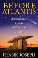 Joseph, Frank - Before Atlantis - 9781591431572 - V9781591431572