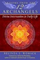 Womack, Belinda J. - Lessons from the Twelve Archangels - 9781591432234 - V9781591432234