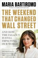 Bartiromo, Maria - The Weekend That Changed Wall Street - 9781591844365 - V9781591844365