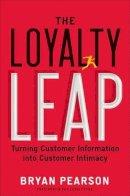 Pearson, Bryan - The Loyalty Leap - 9781591844914 - V9781591844914